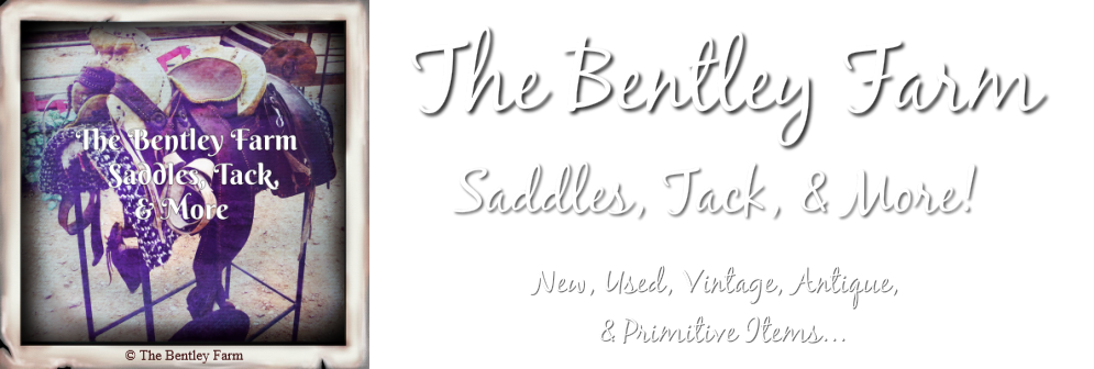 The Bentley Farm- Saddles, Tack, & More!